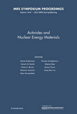 Actinides and Nuclear Energy Materials: Volume 1444 - MRS Proceedings (Hardback)