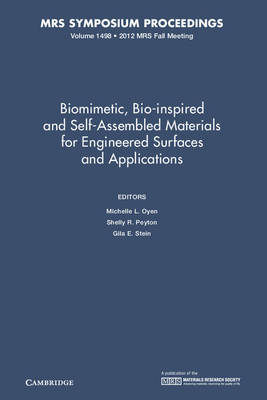 Biomimetic, Bio-inspired and Self-Assembled Materials for Engineered Surfaces and Applications: Volume 1498 - MRS Proceedings (Hardback)