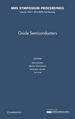 Oxide Semiconductors: Volume 1633 - MRS Proceedings (Hardback)