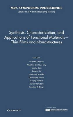 Synthesis, Characterization, and Applications of Functional Materials - Thin Films and Nanostructures: Volume 1675 - MRS Proceedings (Hardback)