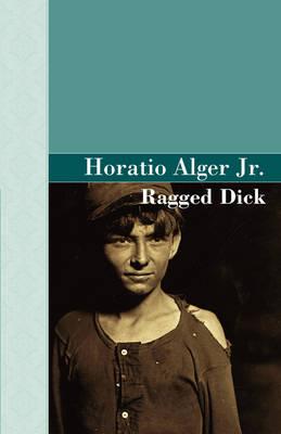 Ragged Dick (Hardback)