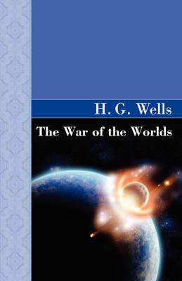 The War of the Worlds - Akasha Classic (Hardback)