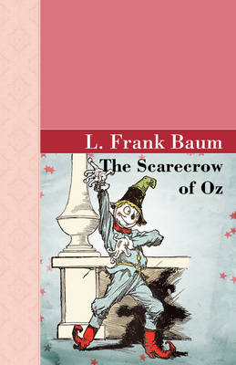 The Scarecrow of Oz (Paperback)