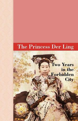 Two Years in the Forbidden City (Paperback)