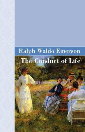The Conduct of Life (Paperback)