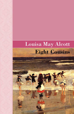 Eight Cousins (Hardback)