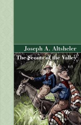 The Scouts of the Valley (Hardback)
