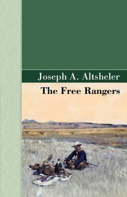 The Free Rangers (Hardback)