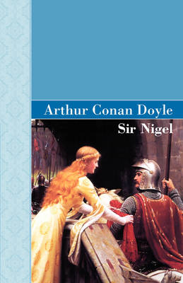 Sir Nigel (Hardback)