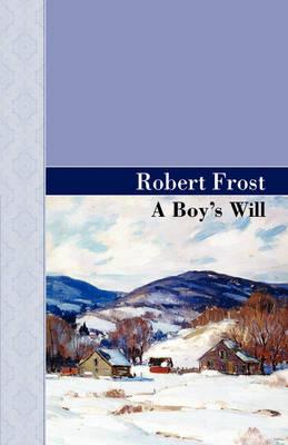 A Boy's Will (Hardback)