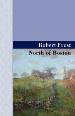 North of Boston (Hardback)