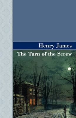 The Turn of the Screw (Hardback)