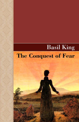 The Conquest of Fear (Hardback)