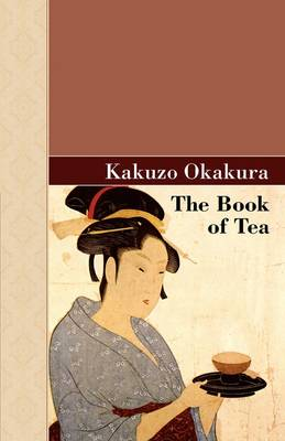 The Book of Tea (Hardback)