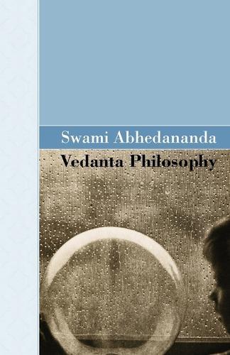 Vedanta Philosophy (Paperback)