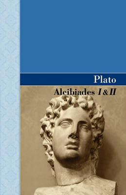 Alcibiades I & II (Hardback)