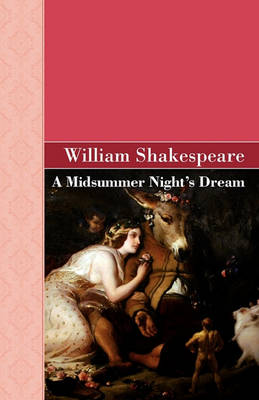 A Midsummer Night's Dream (Hardback)