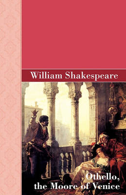 Othello, the Moore of Venice (Paperback)