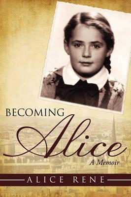 Becoming Alice: A Memoir (Paperback)