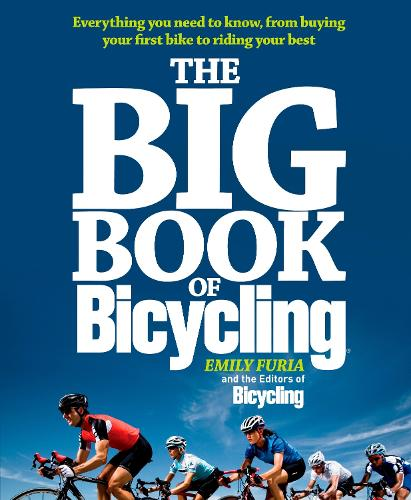 Bicycling's Big Book of Cycling (Paperback)