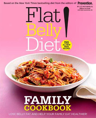Flat Belly Diet! Family Cookbook (Hardback)