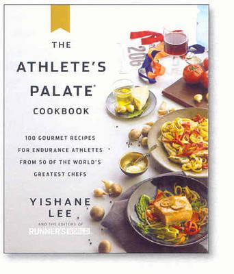 The Athlete's Palate Cookbook (Hardback)