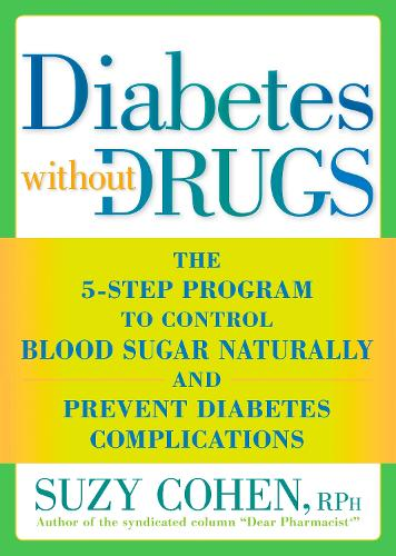 Diabetes Without Drugs (Paperback)