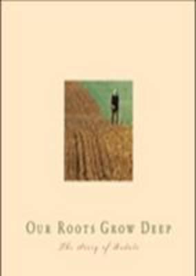 Our Roots Grow Deep (Hardback)