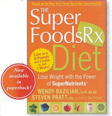 The SuperFoodsRX Diet (Paperback)