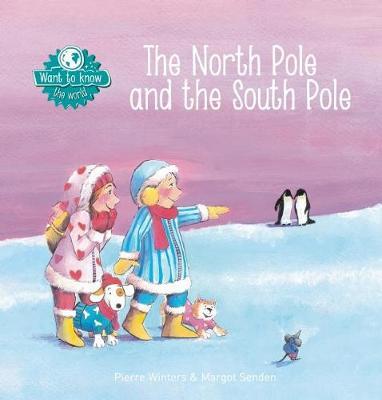 The North Pole and the South Pole (Hardback)