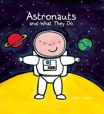 Astronauts and What They Do (Hardback)