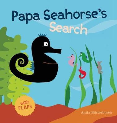 Papa Seahorse's Search (Hardback)