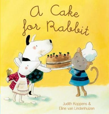 A Cake for Rabbit - Animal Square (Hardback)