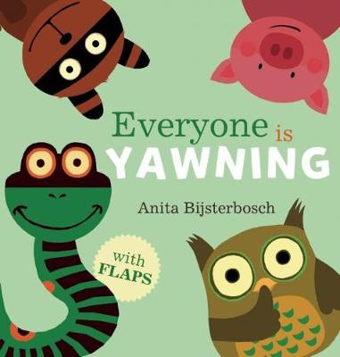 Everyone Is Yawning (Hardback)