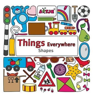Things Everywhere: Shapes (Hardback)