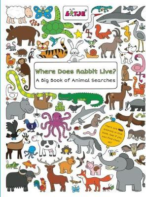 Where Does Rabbit Live?: A Big Book of Animal Searches (Board book)