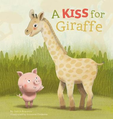 A Kiss for Giraffe (Hardback)