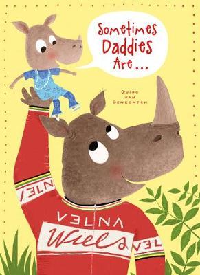 Sometimes Daddies Are... (Hardback)
