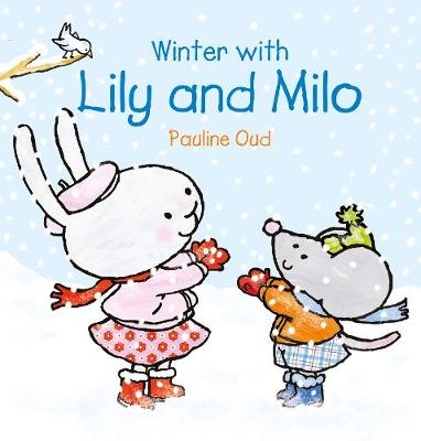 Winter with Lily & Milo - Lily and Milo (Hardback)