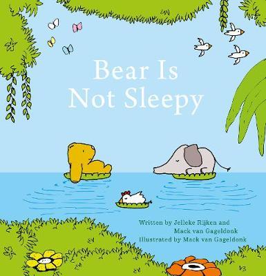 Bear Is Not Sleepy (Hardback)