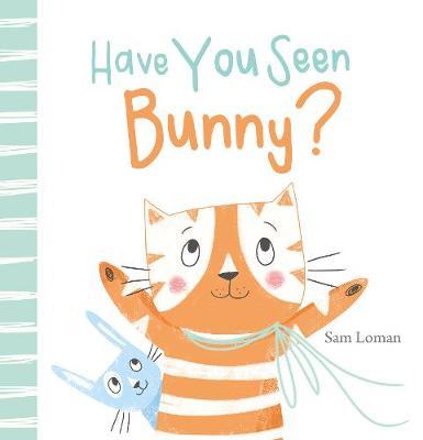 Have You Seen Bunny? (Hardback)