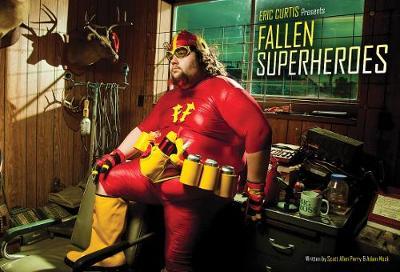 Fallen Superheroes (Paperback)