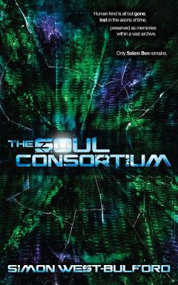 The Soul Consortium - The Soul Archives (Paperback)