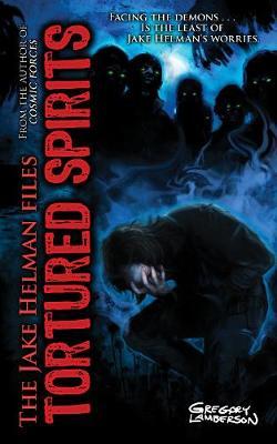 Tortured Spirits - Jake Helman Files Series (Paperback)