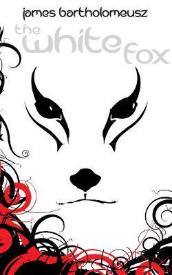 The White Fox - The Seven Stars Trilogy (Paperback)
