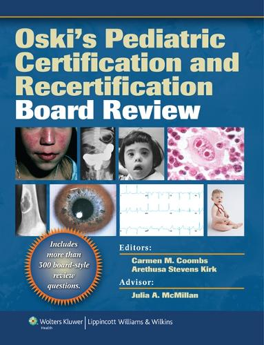 Oski's Pediatric Certification and Recertification Board Review (Paperback)