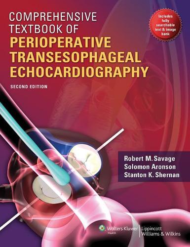 Comprehensive Textbook of Perioperative Transesophageal Echocardiography (Hardback)