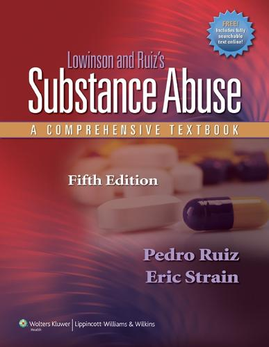 Lowinson and Ruiz's Substance Abuse: A Comprehensive Textbook (Hardback)