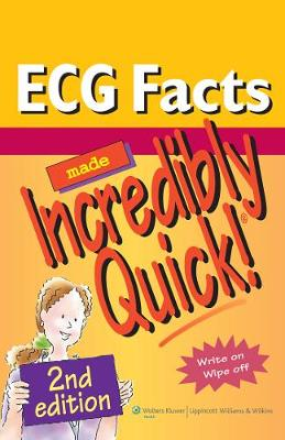 ECG Facts Made Incredibly Quick! - Incredibly Easy! Series (R) (Spiral bound)