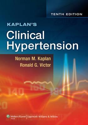 Kaplan's Clinical Hypertension (Hardback)
